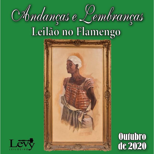ANDANÇAS E LEMBRANÇAS - LEILÃO DE ARTE E ANTIGUIDADES - OUTUBRO DE 2020