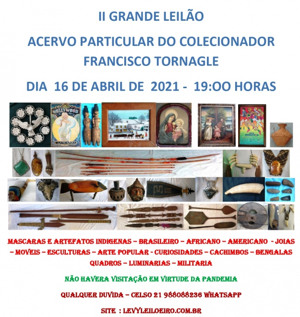 LEILÃO ACERVO FRANCISCO TORNAGLE  -  16 DE ABRIL DE  2021