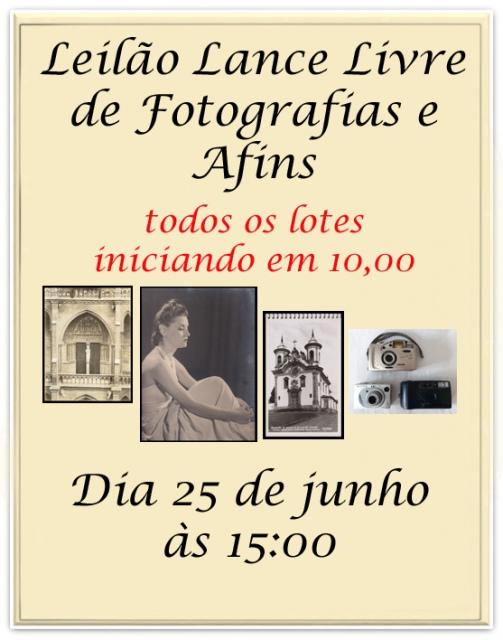 LEILÃO LANCE LIVRE DE FOTOGRAFIAS E AFINS